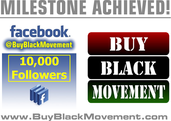 Buy Black Movement Achieves 10,000 Followers On Facebook