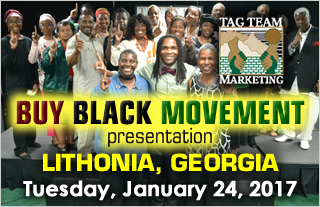 Make It BIG In The Buy Black Movement - Lithonia, Georgia