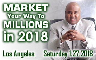 Market Your Way To Millions In 2018