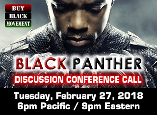 Black Panther Movie - Discussion Conference Call