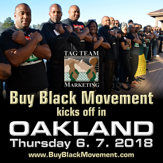 Buy Black Movement Kicks Off In Oakland, California