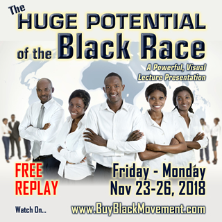 HUGE POTENTIAL of the Black Race REPLAY