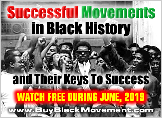 Successful Movements In Black History And Their Secrets To Success