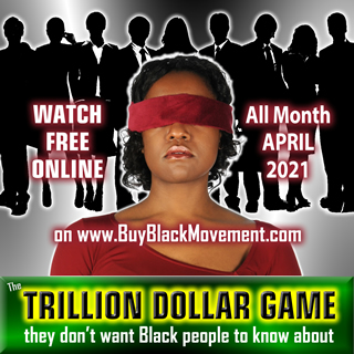The Trillion Dollar Game (they don't want Black people to know about)