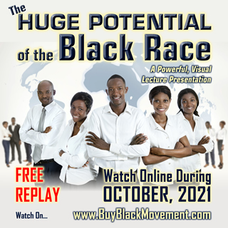 HUGE POTENTIAL of the Black Race