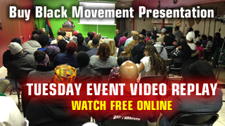 Buy Black Movement 9/19/17 Presentation REPLAY