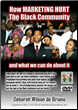 How Marketing Hurt The Black Community DVD