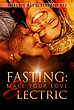 FASTING: Make Your Love Electric