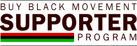 Buy Black Movement Supporter Program